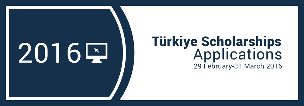 2016 Türkiye Scholarships Applications
