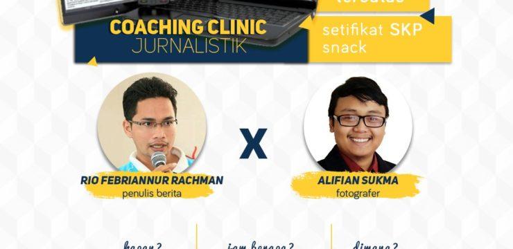 COACHING CLINIC : Jurnalistik